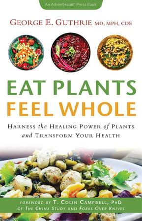 Eat_Plants_Feel_Whole